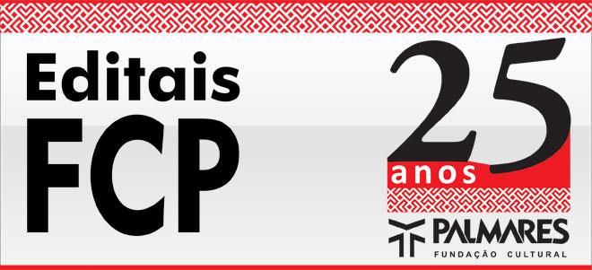 Editais FCP 25 anos