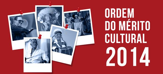Ordem-do-Mérito-Cultural-2014-660x301