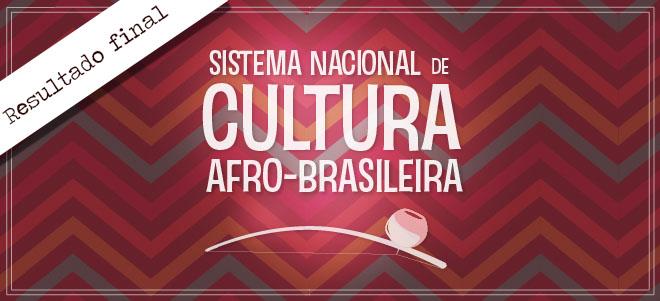 Sistema Nacional de Cultura Afro-Brasileira