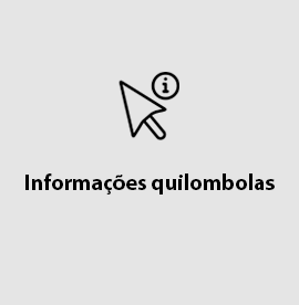 Informações Quilombolas