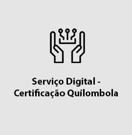 Serviço Digital - Certificação Quilombola