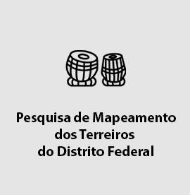 Pesquisa de Mapeamento dos Terreiros do Distrito Federal