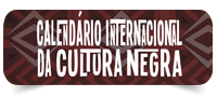 Calendário Internacional da Cultura Negra